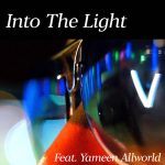 Into The Light (feat. Yameen Allworld) - Single
