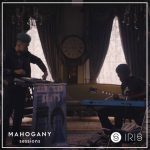 Memories (Mahogany Sessions X Iris)
